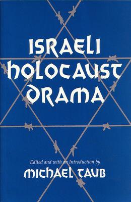 Israeli Holocaust Drama 9780815626749