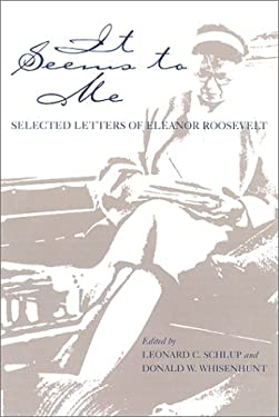 It Seems to Me: Selected Letters of Eleanor Roosevelt