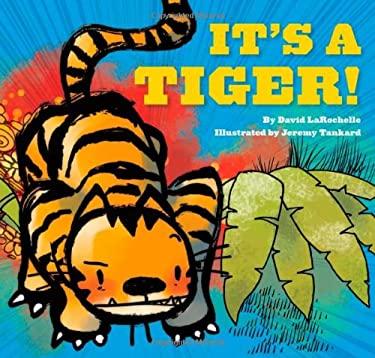 It's a Tiger! 9780811869256