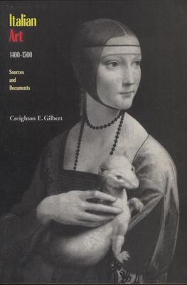 Italian Art 1400-1500: Sources and Documents 9780810110342