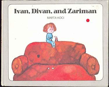 Ivan, Divan, and Zariman