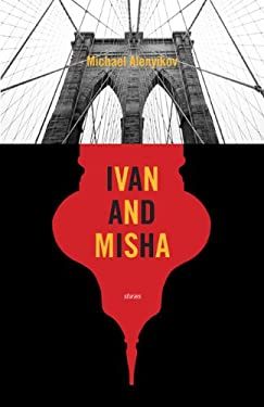 Ivan and Misha: Stories 9780810127180