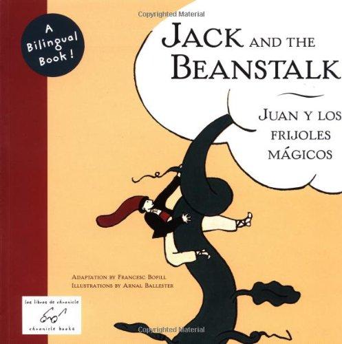Jack and the Beanstalk/Juan y Los Frijoles Magicos - Bofill, Francesc / Chronicle Books / Ballester, Arnal