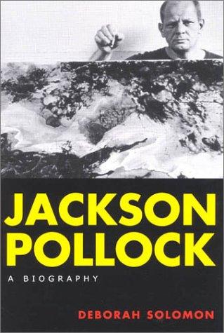 Jackson Pollock: A Biography 9780815411826