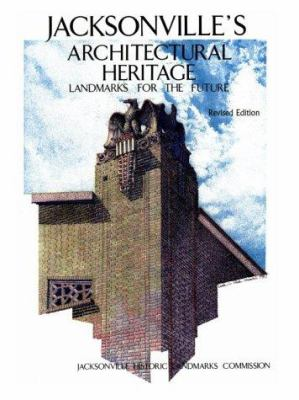 Jacksonville's Architectural Heritage 9780813009537