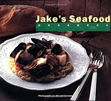 Jake's Seafood Cookbook 9780811803632