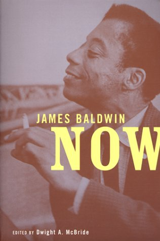 James Baldwin Now 9780814756188