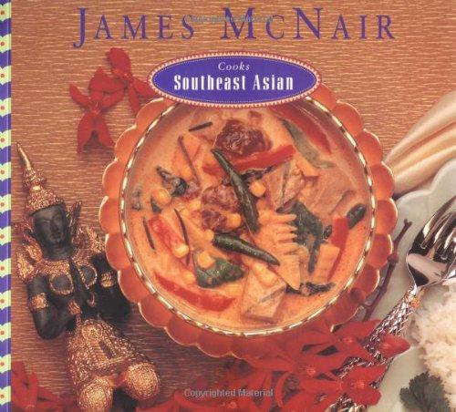 James McNair Cooks Southeast Asian 9780811804530