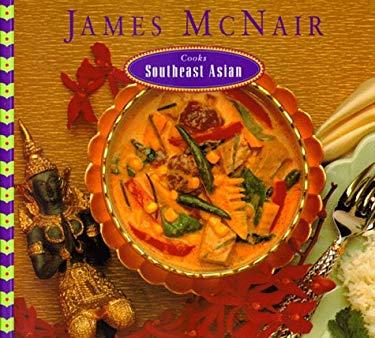 James McNair Cooks Southeast Asian 9780811804837
