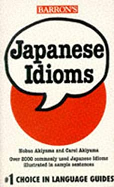 Japanese Idioms Japanese Idioms 9780812090451