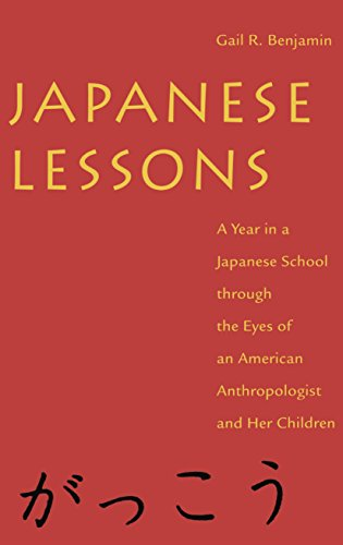Japanese Lessons: A Year in a Japanese School Through the Eyes of an American Anthropologist and Her Children 9780814712917