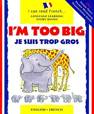 Je Suis Trop Gros: I'm Too Big 9780812064544