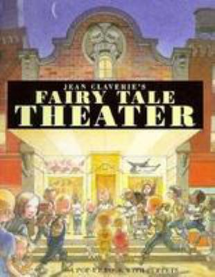 Jean Claverie's Fairy Tale Theater: A Pop-Up Book with Puppets 9780812066296