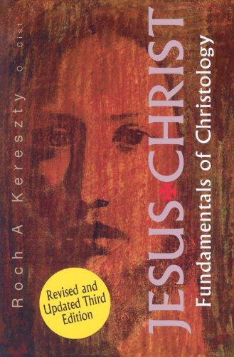 Jesus Christ: Fundamentals of Christology 9780818909177