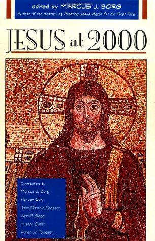 Jesus at 2000 - Borg, Marcus J. / *, Editor