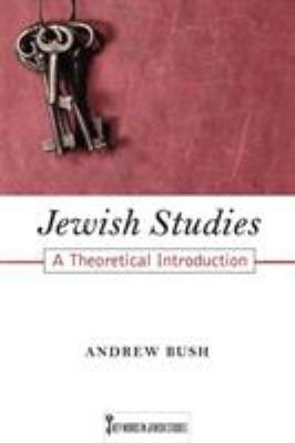 Jewish Studies: A Theoretical Introduction 9780813549545