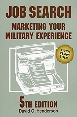 Job Search: Marketing Your Military Experience 9780811735902
