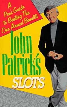 John Patrick on Slots 9780818405747