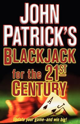 John Patrick's Blackjack for the 21st Century 9780818406454