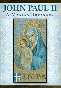 John Paul II: A Marian Treasury 9780819839831