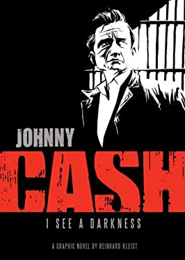 Johnny Cash: I See a Darkness 9780810984639
