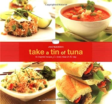 Joie Warner's Take a Tin of Tuna 9780811835428