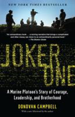 Joker One: A Marine Platoon's Story of Courage, Leadership, and Brotherhood 9780812979565