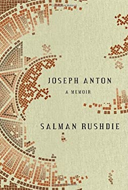 Joseph Anton: A Memoir 9780812992786