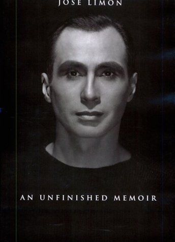 Jose Limon Jose Limon Jose Limon Jose Limon Jose Limon: An Unfinished Memoir an Unfinished Memoir an Unfinished Memoir an Unfinished Memoir an Unfinis 9780819563743