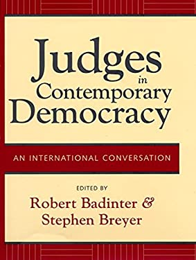 Judges in Contemporary Democracy: An International Conversation 9780814799260