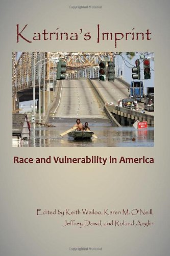 Katrina's Imprint: Race and Vulnerability in America 9780813547749