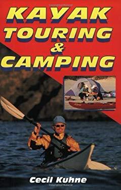 Kayak Touring & Camping 9780811728430