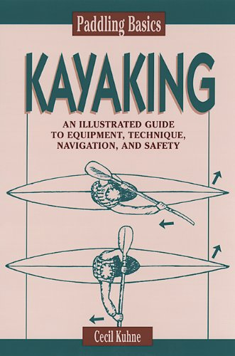 Paddling Basics: Kayaking 9780811728829