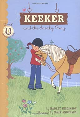 Keeker and the Sneaky Pony 9780811840521