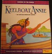 Keelboat Annie: An African-American Legend