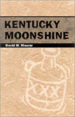 Kentucky Moonshine 9780813190549