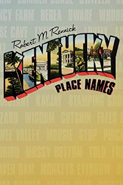 Kentucky Place Names 9780813101798