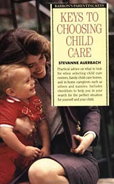 Keys to Choosing Child Care