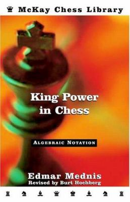 King Power in Chess, Revised Edition 9780812936360