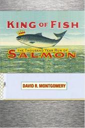 King of Fish: The Thousand-Year Run of Salmon 3421055