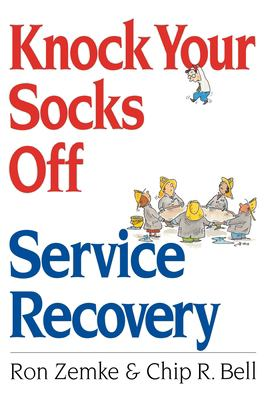 Knock Your Socks Off Service Recovery 9780814470848