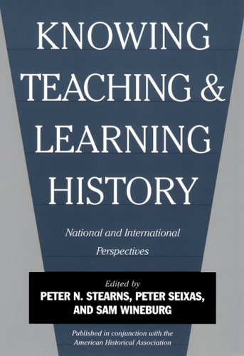Knowing, Teaching and Learning History: National and International Perspectives 9780814781418