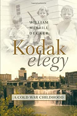 Kodak Elegy: A Cold War Childhood 9780815609728