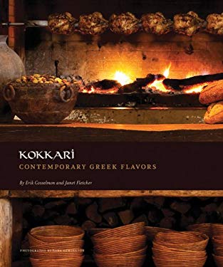 Kokkari: Contemporary Greek Flavors 9780811875745