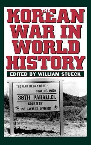 Korean War in World History 9780813123066