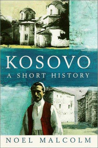 Kosovo: A Short History 9780814755983