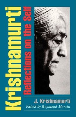 Krishnamurti: Reflections on the Self 9780812693553