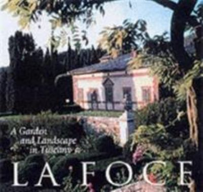 La Foce: A Garden and Landscape in Tuscany 9780812235937