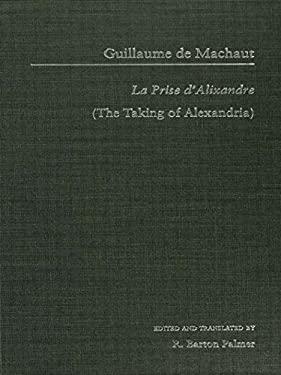 La Prise d'Alexandrie = The Taking of Alexandria 9780815326502