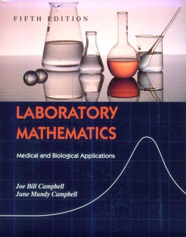 Laboratory Mathematics: Medical and Biological Applications 9780815113973